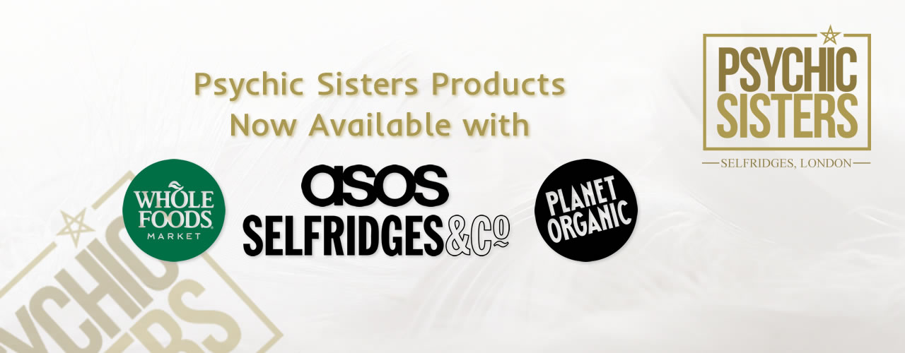 Jayne Wallace and the Psychic Sisters, Selfridges, London, Aura Reading, Clairvoyance Reading Psychic Sisters products now available at selected partners